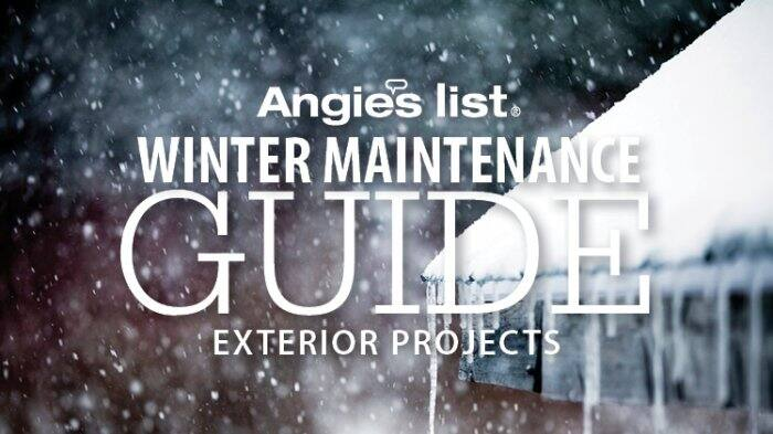 Angie's List Winter Maintenance Guide - Exterior Projects